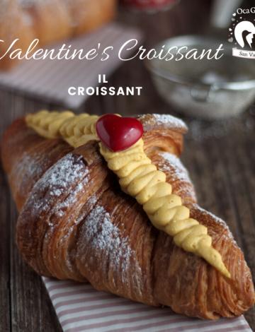 Valentine's Croissant: croissant sfogliato al burro francese con crema al Baileys
